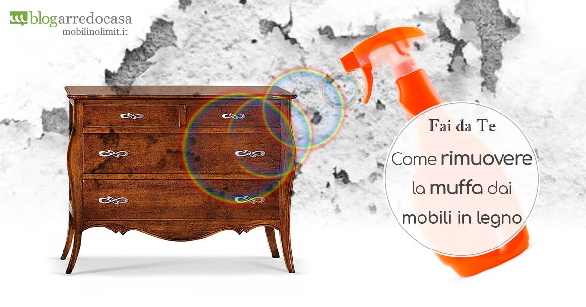 Rimuovere la muffa dai mobili in legno senza rovinarli - M.Blog
