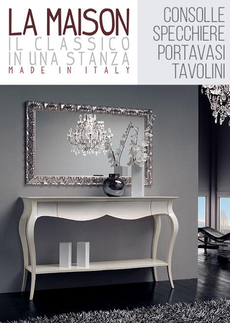 Consolle Ingresso Contemporaneo.Consolle Specchiere E Tavolini In Stile Classico O
